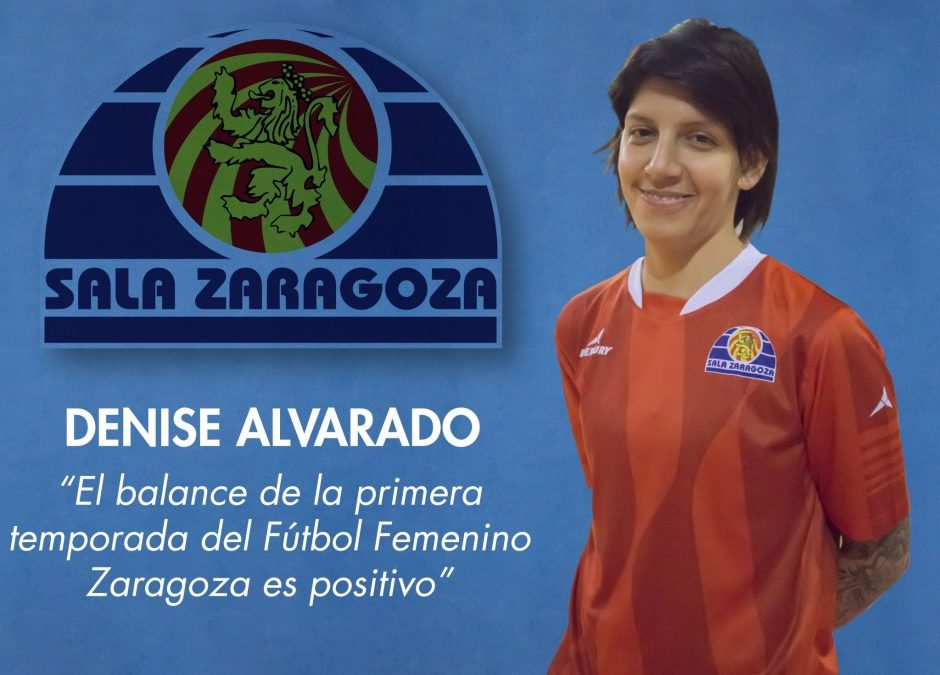 Entrevista a Denise Alvarado, jugadora del Fútbol Femenino Zaragoza